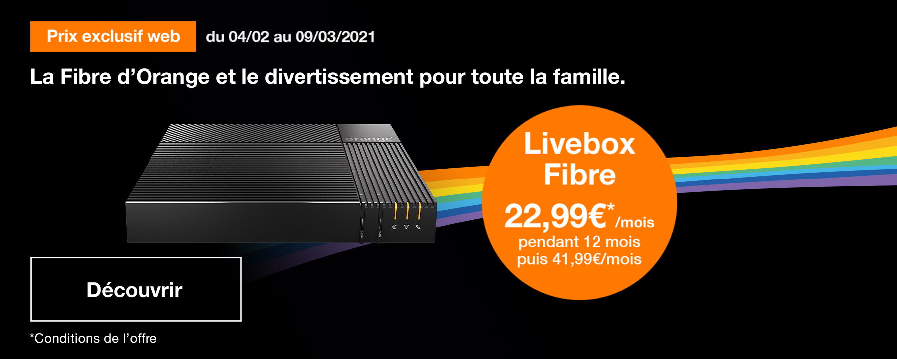 Prix exclusif web Livebox Fibre