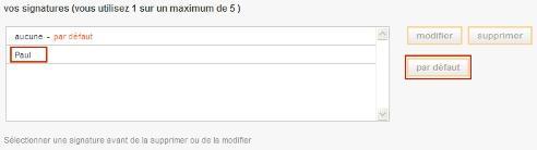 Pour Ajouter Systematiquement Une Signature Dans Vos Mails Selectionnez La Fenetre De Droite Et Cliquez Sur Le Bouton Par Defaut