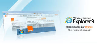 Présentation d'Internet Explorer 9 optimisé pour Orange