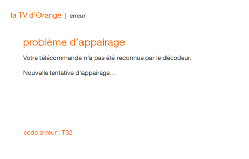 d codeur tv 4 code erreur t32 assistance orange. Black Bedroom Furniture Sets. Home Design Ideas